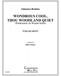 Wondrous Cool, Thou Woodland Quiet