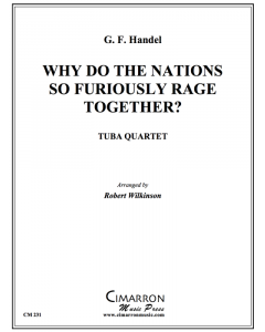 Why do the Nations So Furiously Rage Together?