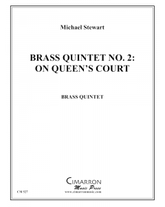 Brass Quintet No. 2:  On Queen's Court