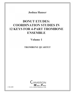 Donut Etudes: Coordination Studies in 12 Keys for 4-Part Trombone
