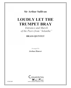 Loudly Let the Trumpet Bray