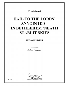 Hail to the Lords' Annointed - In Bethlehem 'Neath Starlit Skies