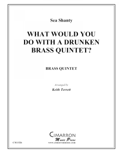 What Would You Do With a Drunken Brass Quintet?