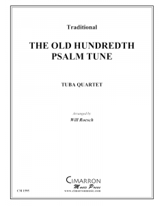 Old Hundreth Psalm Tune, The