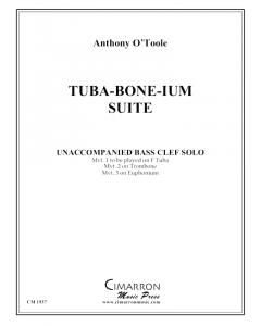 Tuba-bone-ium Suite for solo tuba