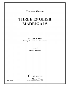 Three English Madrigals