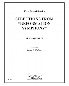"Selections from ""Reformation Symphony"""