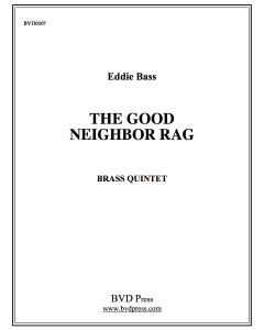 Good Neighbor Rag, The