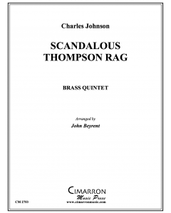 Scandalous Thompson Rag