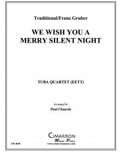 We Wish You a Merry Silent Night