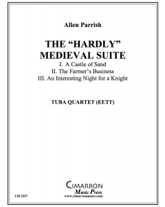 "The ""Hardly"" Medieval Suite"
