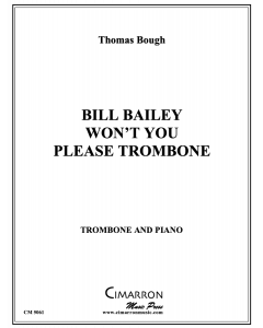 Bill Bailey Won't You Please Trombone