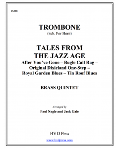 Tales from the Jazz Age (Tbn - sub. horn)