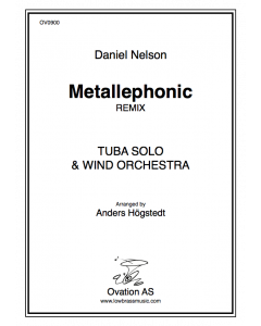 Metallephonic Remix (tuba and wind band)