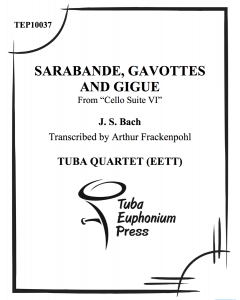 Sarabande, Gavottes, and Gigue