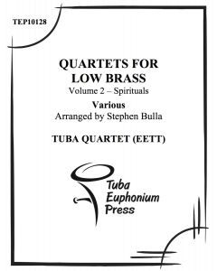 Quartets for Low Brass, Vol. 2 Spirituals