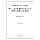 Welcome to Our City/Hallelujah Rag