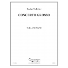Concerto Grosso (tuba and piano) Nelhybel