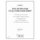 Five Hymns for Unaccompanied Horn
