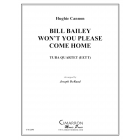 Bill Bailey Won't You Please Come Home