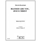 Blessed Are You, Jesus Christ