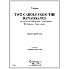 Two Carols from the Renaissance