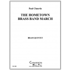 Hometown Brass Band March, The