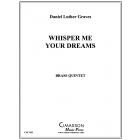 Whisper Me Your Dreams