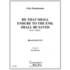 He That Shall Endure To The End, Shall Be Saved