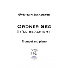 Ordner Seg (It'll be alright) Trumpet and piano
