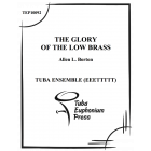 The Glory of the Low Brass (Op. 253)
