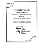Quartets for Low Brass, Vol. 3 Fanfares and Anthems