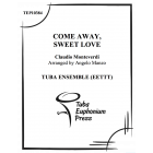 Come Away Sweet Love