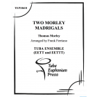 Two Morley Madrigals